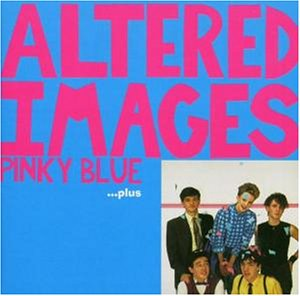 Altered Images-Pinky Blue