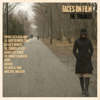 Faces on film-TheTroubles